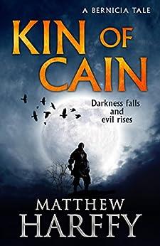 Kin of Cain: A Short Bernicia Tale by [Matthew Harffy]