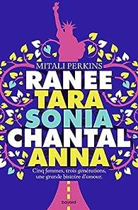 Ranee, Tara, Sonia, Chantal, Anna par Perkins