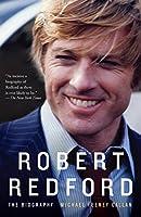 Robert Redford: The Biography