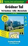 Grodner Tal: Val Gardena, Sella, Marmolada 1:50000: Wander-, Rad - und Schitourenkarte. Mit touristischen Informationen: Cortina D'Ampezzo, Marmolada, St.Ulrich Ortisei (Wander Karte)