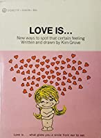 Love Is... 0451061985 Book Cover