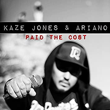 Paid The Cost (feat. Ariano)
