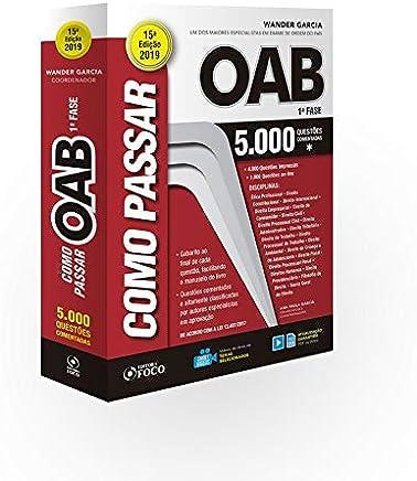 Como Passar na Oab. 1ª Fase. 5.000 Questões Comentadas