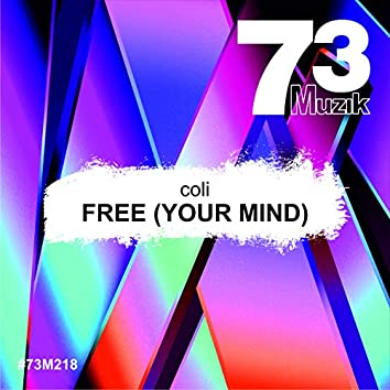 Free (Your Mind)