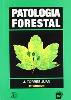 Patología forestal (Patología Vegetal)