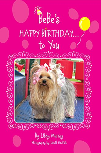 BeBe's Happy Birthday...To You (BeBe Books Book 4) (English Edition)
