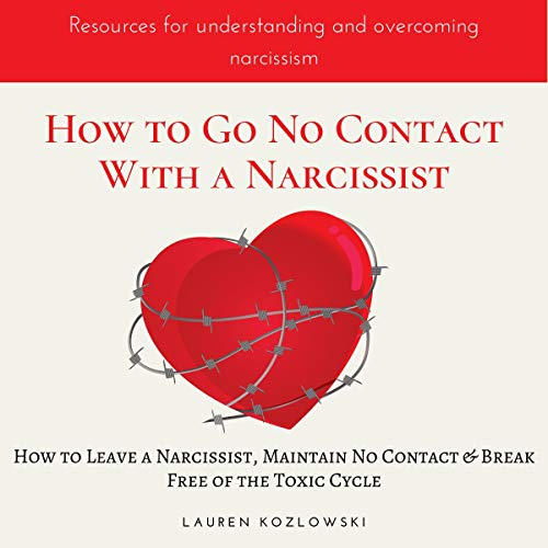 Bargain Audio Book - How to Go No Contact With a Narcissist