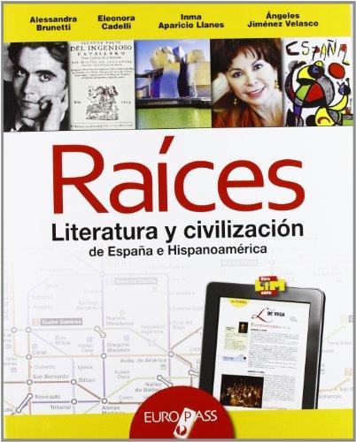 Raices. LibroLIM. Per le Scuole superiori. Con e-book. Con espansione online [Lingua spagnola]
