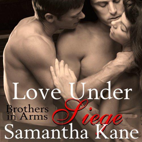 Love Under Siege audiobook cover art