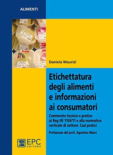 Etichettatura degli alimenti e informazioni ai consumatori