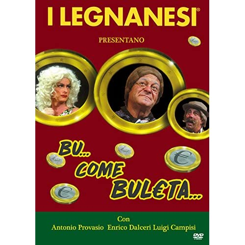 I Legnanesi-Bu...Come Buleta...