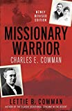 Missionary Warrior: Charles E. Cowman