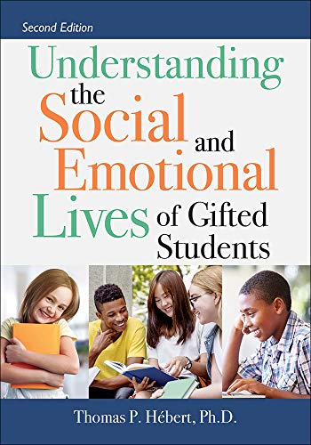 Compare Textbook Prices for Understanding the Social and Emotional Lives of Gifted Students 2nd ed 2 Edition ISBN 9781646320103 by Thomas P. Hebert Ph.D.