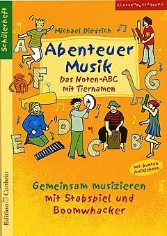 ABENTEUER MUSIK - arrangiert für Heft [Noten / Sheetmusic] Komponist: DIEDRICH MICHAEL