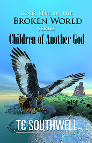 Children of Another God (Broken World Book 1)