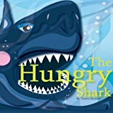 The Hungry Shark (Xist Children's Books) (English Edition)