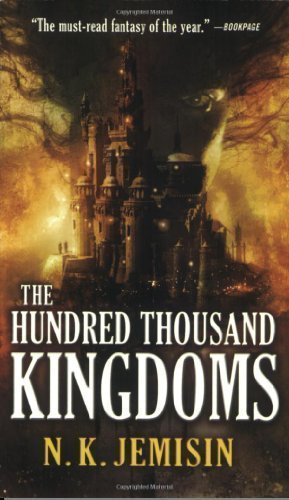 The Hundred Thousand Kingdoms by N. K. Jemisin (Oct 1 2010)
