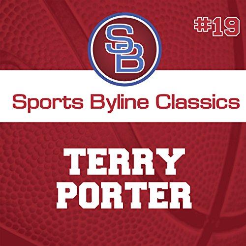 Sports Byline: Terry Porter copertina