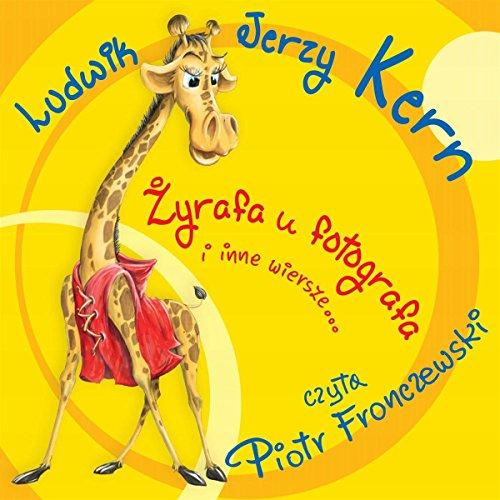 Zyrafa u fotografa i inne wiersze cover art