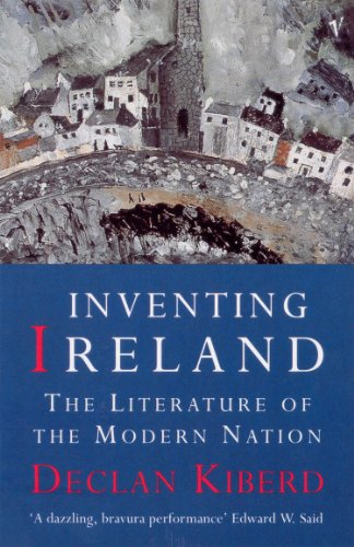 Inventing Ireland: The Literature of a Modern Nation (English Edition)