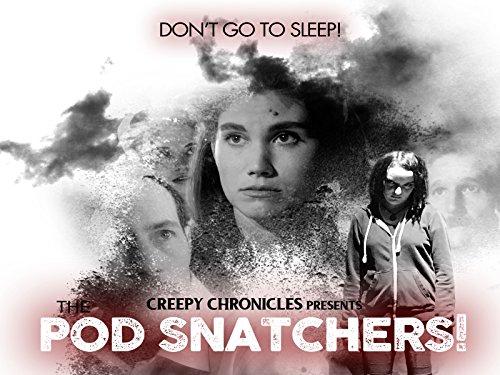 The Pod Snatchers