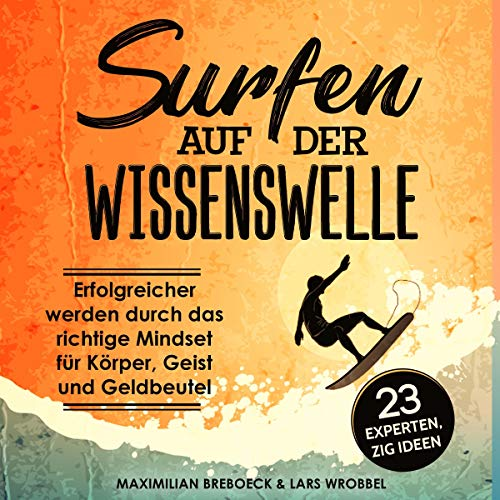 Surfen auf der Wissenswelle [Surfing the Wave of Knowledge] audiobook cover art