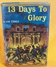 13 Days to Glory