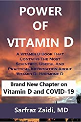 Power of Vitamin D: A Vitamin D Book That Contains The Most Scientific, Useful And Practical Information About Vitamin D - Hormone D