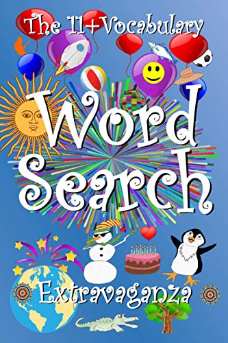 The 11+ Vocabulary Word Search Extravaganza (The Big 11+ Series)
