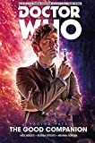 Doctor Who: The Tenth Doctor Facing Fate Volume 3 - The Good Companion [Idioma Inglés]