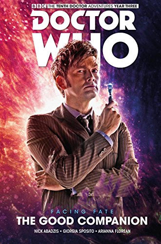 Doctor Who: The Tenth Doctor: Facing Fate Vol. 3: The Good Companion