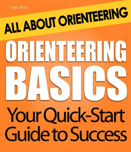 Orienteering Basics: All About Orienteering (English Edition)