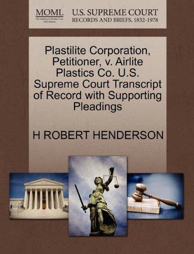 Plastilite Corporation, Petitioner, v. Airlite Plastics Co. U.S. Supreme Court Transcript of Record with Supporting Pleadings