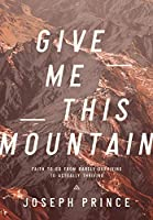 Give Me This Mountain 9811454922 Book Cover