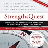 StrengthsQuest: Discover and Develop Your...