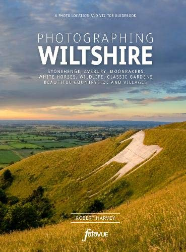 Photographing Wiltshire: A photo-location and visitor guidebook