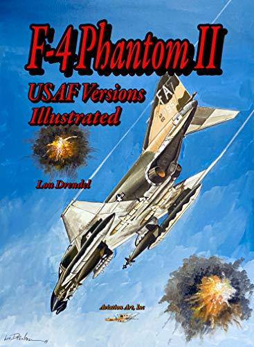F-4 Phantom II USAF Versions Illustrated (English Edition)
