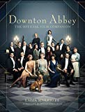 Downton Abbey: The Official Film...