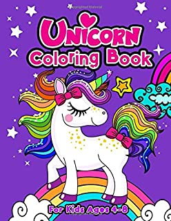Unicorn Coloring Book For Kids Ages 4-8 (Positive Kids Activity Books)