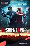 Resident Evil 2 - Enhanced Edition (Version 2.0.x) Official Guide (English Edition)