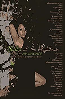 Shelter at the Lighthouse: Poems by Ahavah Mauré by [Ahavah Mauré, Tomás Cano Binder]