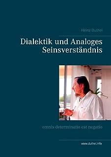 Dialektik und Analoges Seinsverständnis: omnis determinatio est negatio