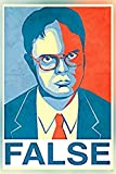 Get Motivation False Dwight Schrute The Office Poster Print (12 x 18 inch, Rolled)