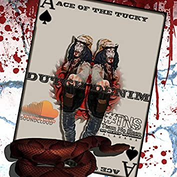 Ace of the Tucky