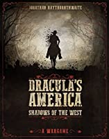Shadows of the West (Dracula's America)