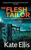The Flesh Tailor: The Wesley Peterson Murder Series