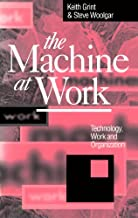 Best the machine at work technology work and organization Reviews