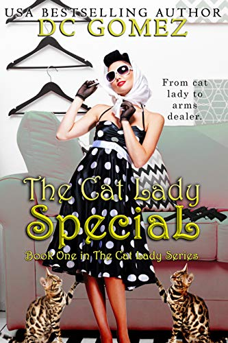 The Cat Lady Special (The Cat Lady Series Book 1) by [D. C. Gomez]