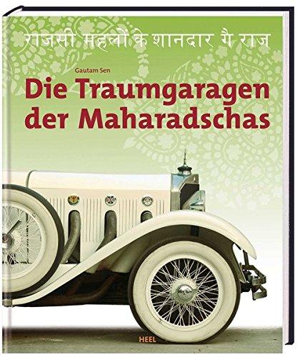 Die Traumgaragen der Maharadschas