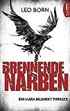 Brennende Narben: Ein Mara Billinsky Thriller (Ein Fall für Mara Billinsky 3)